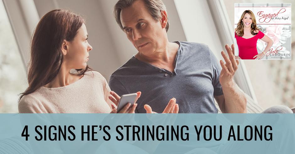 EAA 5   Signs A Man Strings You Along