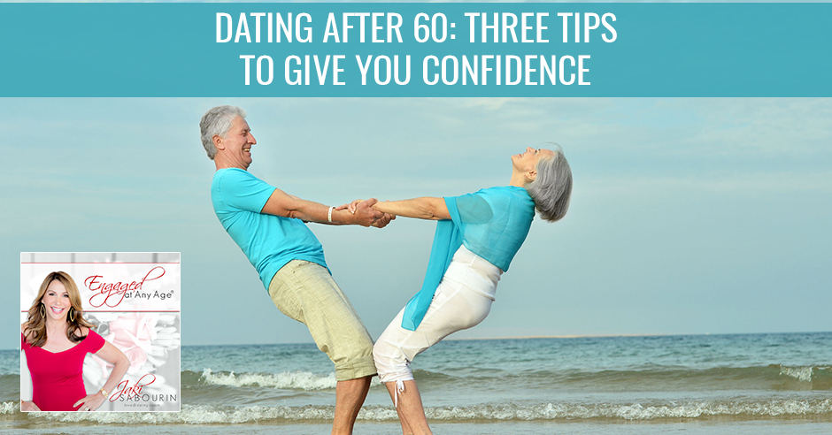 EAA 7 | Dating After 60