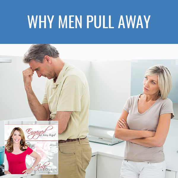 EAA 17 | Why Men Pull Away