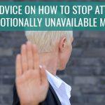 EAA 24 | Emotionally Unavailable Men
